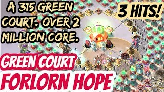 Boom Beach GREEN COURT - Forlorn Hope - 3 HITS! - Over 2m Core! + A 315 GREEN COURT down in 3!!!