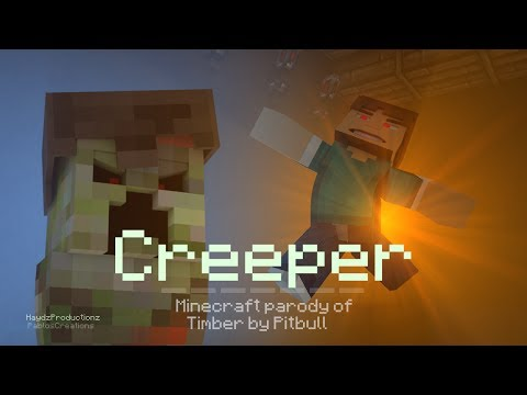 ♪CREEPER♪ - A Minecraft Parody of Pitbull - Timber (Music Video)