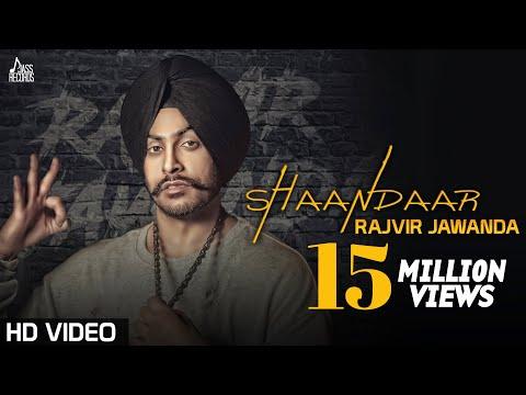 Shaandaar | Rajvir Jawanda Ft MixSingh | New Punjabi Video Songs Download