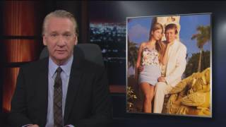 New Rule: Bible Trumpers   Real Time with Bill Maher (HBO)