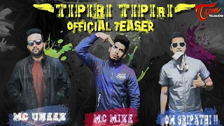 TIPIRI TIPIRI   Music Video Teaser 2017   by MC Mike, MC Uneek, Om Sripathi   #OfficialTeaser