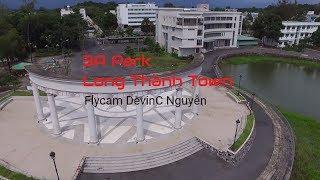 FLYCAM Công viên 3A [3A PARK] - THỊ TRẤN LONG THANH (TOWN)
