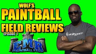 WOLF's Reviews EMR Paintball Field