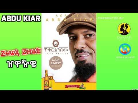 Abdu Kiar - Zhiwa Zhiwe (Ethiopian Music)