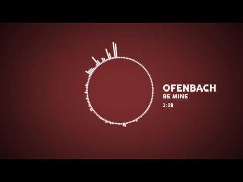 Ofenbach - Be Mine (Audio)