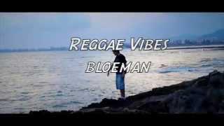 download lagu Bloeman - Reggae Vibes Prod. Lion Riddims gratis