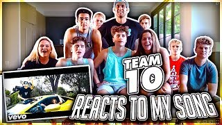 TEAM 10 FINALLY REACTS TO MY MUSIC VIDEO