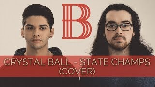 Crystal Ball - State Champs (Cover)