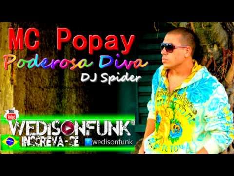 Mc Popay  - Poderosa Diva ( Dj Spider Pro Beats ) Lançamento...