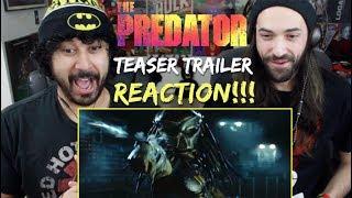 THE PREDATOR | Teaser TRAILER - REACTION & REVIEW!!!