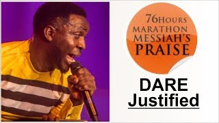 Dare Justified POWERFUL Praise @ 76 HOURS RCCG MARATHON MESSIAH
