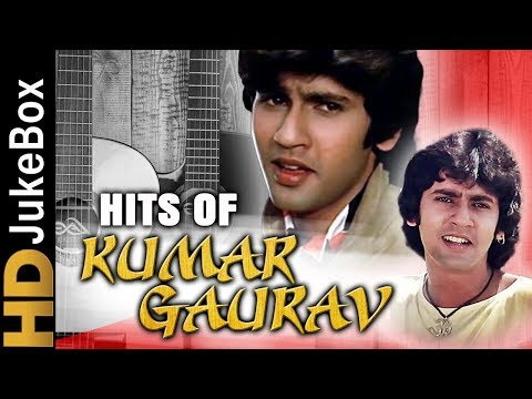 Hits Of Kumar Gaurav Superhit Hindi Songs Collection Bollywood Evergreen Songs