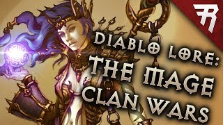 Who Won The Mage Clan Wars after the Sin War? Diablo Lore Part 7