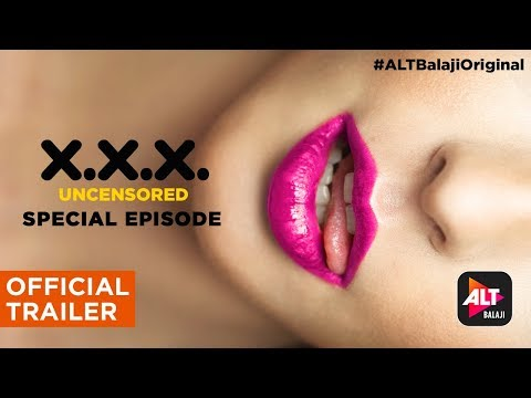 XXX Uncensored | Official Trailer (Special Episode) | ALTBalaji Original thumbnail