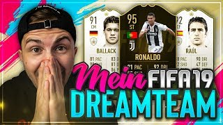 FIFA 19: Mein Absolutes DREAM TEAM 🔥🔥