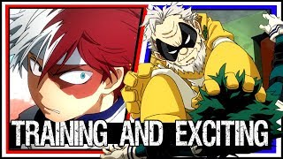 Making Training Arcs THAT ARE ACTUALLY EXCITING?! Whaaaaa?! - Every Hero Academia Training Arc