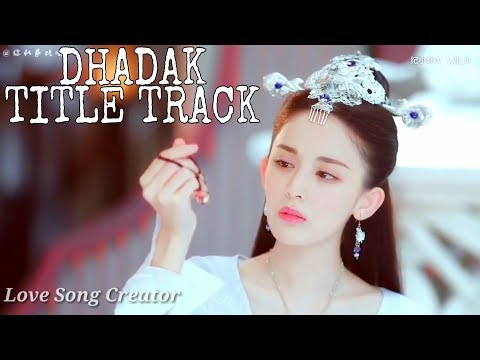 Download Lagu  Dhadak - Title Track |  Cute😍 Love❤ Story📖 Song | Korean Mix Mp3 Free