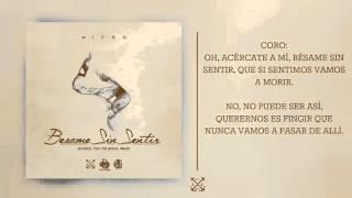 Micro Tdh   Bésame Sin Sentir Audio   2015