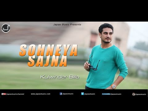 Sohneya Sajna | Kulwinder Billa | Full Audio Song | Japas Music video