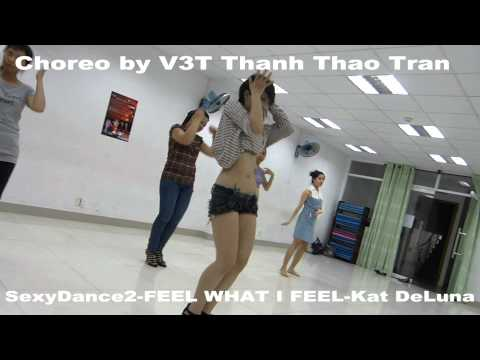 """Feel what I feel""-Kat DeLuna by V3T Thanh Thao Tran VDANCE"