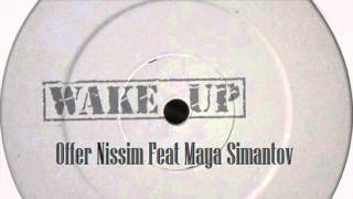 Offer Nissim Feat. Maya Simantov - Wake Up (Original Mix)