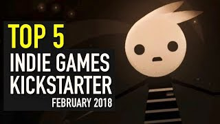 Top 5 Indie Games on Kickstarter - February 2018