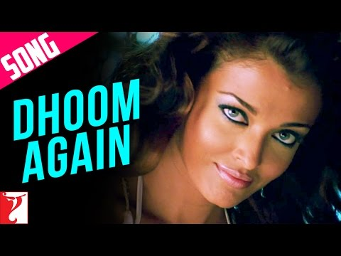 Dhoom Again - Song With Opening Credits - Dhoom 2 video