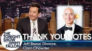 Thank You Notes: Jeff Bezos' Divorce, Clam Chowder