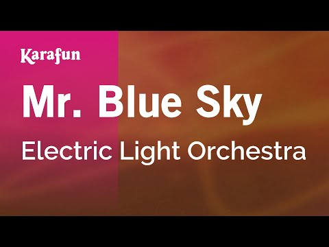 Karaoke Mr. Blue Sky - Electric Light Orchestra *