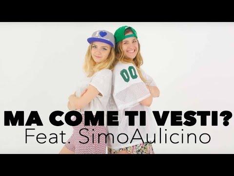 Ma come ti vesti? Feat. SimoAulicino