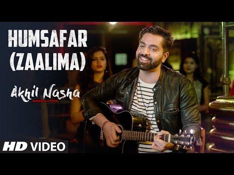 Humsafar Zaalima  Song  Akhil Nasha  BADRINATH KI DULAHNIA