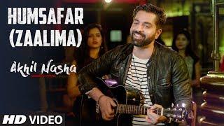 download lagu Humsafar Zaalima  Song  Akhil Nasha  Badrinath gratis