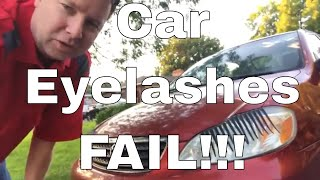 Car Eyelashes Fail