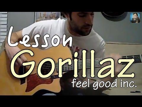 Guitar Lesson Feel Good Inc The Gorillaz