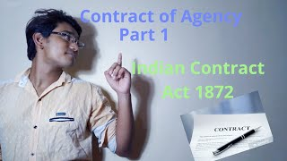 Contract of Agency(part 1)\Indian Contract Act 1872\Upto creation of agency