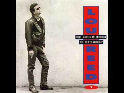 Downtown Dirt - Lou Reed (Between Thought and Expression)