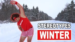 Stereotypes: Winter