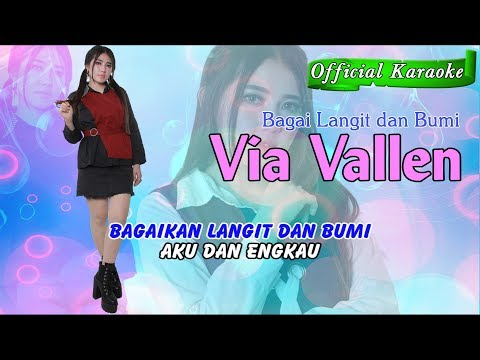 Bagai Langit Dan Bumi ~ Via Vallen   |   Official Karaoke _ Music Tanpa Vocal