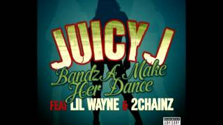 Juicy J - Bandz A Make Her Dance (Official Audio)