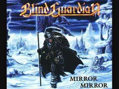 Blind guardian mirror mirror lyrics for Mirror mirror lyrics