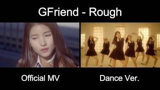 Official MV vs Dance Ver GFRIEND ROUGH