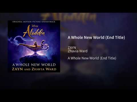 """ZAYN, Zhavia Ward - A Whole New World (Audio) (End Title) (From """"Aladdin""""/Official Audio)"""