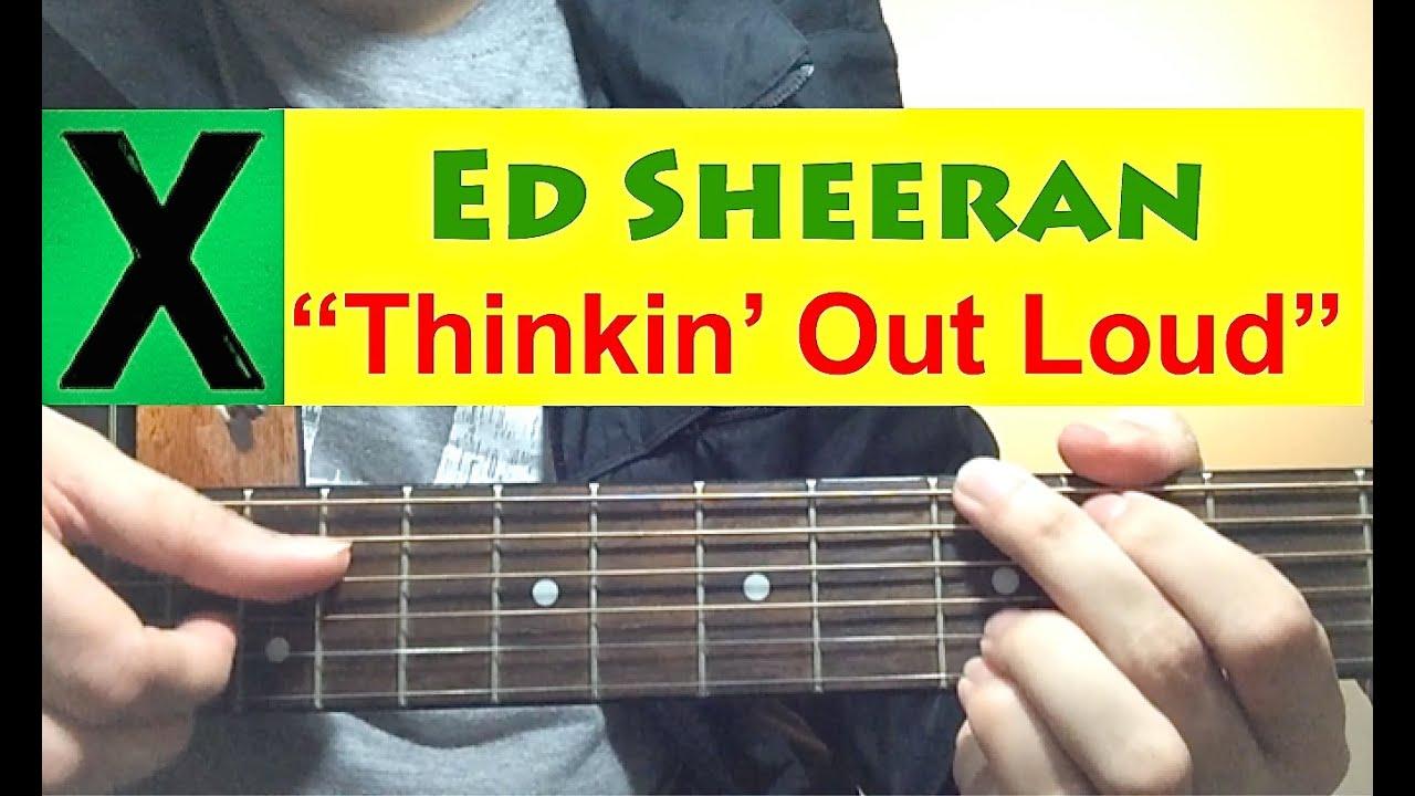 "Thinking Out Loud"" || Ed Sheeran **GUITAR TUTORIAL** LESSON Chords ..."
