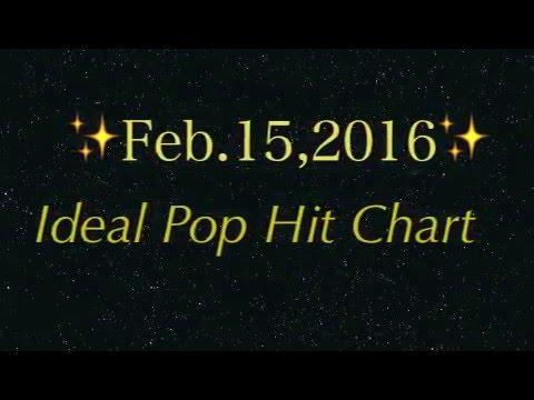 """""""Ideal Pop Hit Chart Top50"""" 2016.2.14"""