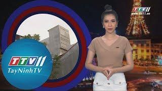 TayNinhTV | Tiêu Điểm 365 25-5-2019 | Tin tức ngày hôm nay.