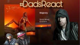 DADS REACT | NICKI MINAJ FT EMINEM x MAJESTY | PATREON HUG GOD REQUEST | REACTION