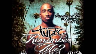 Tupac Remember Me? 2012 - IF YOU REALLY WANT IT