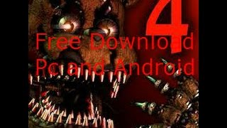 FNAF 4 Download Free(Link In Description) PC,IOS,Android and Halloween Edition in The comments