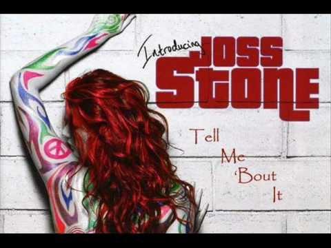 Joss Stone - Tell Me 'Bout It