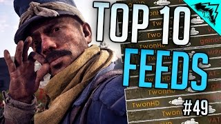 RECORD FEEDS - Top 10 Battlefield 1 Feeds & Flanks - Roadkills, Flanker Tank & More (Bonus Plays 49)